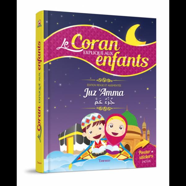 Juzz amma Coran explqiué aux enfants